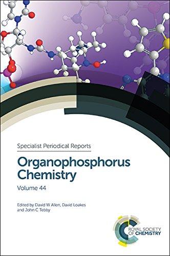 Organophosphorus Chemistry: Volume 44 (Specialist Periodical Reports): Royal Society of Chemistry