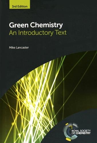9781782622949: Green Chemistry: An Introductory Text