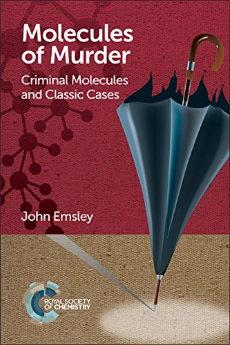 9781782624745: Molecules of Murder: Criminal Molecules and Classic Cases