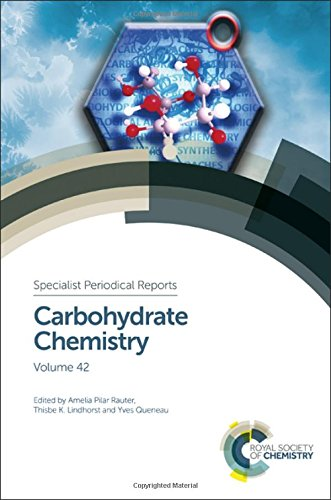 9781782625384: Carbohydrate Chemistry: Volume 42 (Specialist Periodical Reports)