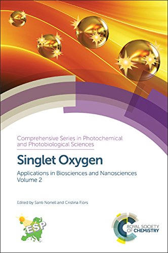 9781782626978: Singlet Oxygen: Applications in Biosciences and Nanosciences, Volume 2 (Comprehensive Series in Photochemical)