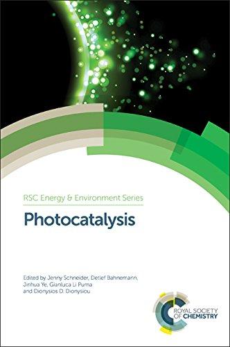 Photocatalysis (Energy and Environment Series): Jenny Schneider, Detlef Bahnemann, Jinhua Ye, ...