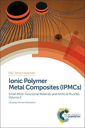 9781782627210: Ionic Polymer Metal Composites (IPMCs): Smart Multi-Functional Materials and Artificial Muscles, Volume 2 (Smart Materials Series)