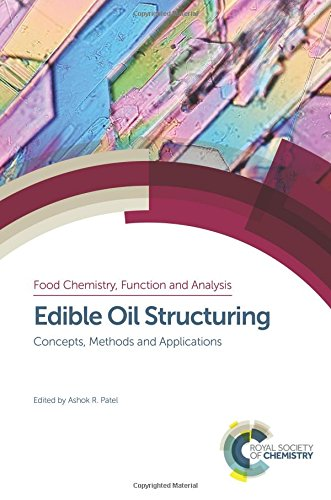 Edible Oil Structuring: Concepts, Methods and Applications (Food Chemistry, Function and Analysis):...
