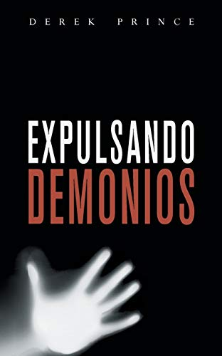 9781782630296: Expelling Demons - SPANISH