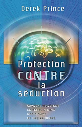 9781782631224: Protection from Deception - FRENCH (French Edition)