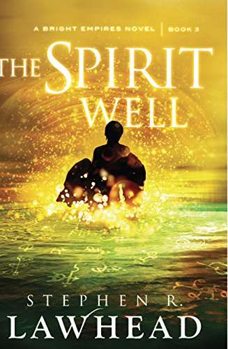 9781782640271: The Spirit Well (Bright Empires)