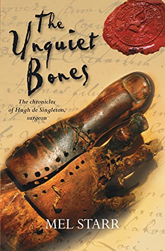 9781782640301: The Unquiet Bones: The First Chronicle of Hugh de Singleton, Surgeon (The Chronicles of Hugh de Singleton, Surgeon)