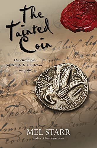 9781782640813: The Tainted Coin: The Chronicles Of Hugh De Singleton, Surgeon