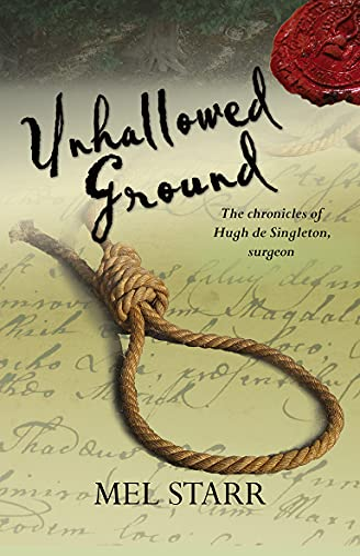 9781782640837: Unhallowed Ground: The Chronicles Of Hugh De Singleton, Surgeon