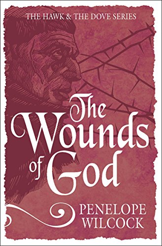 9781782641414: The Wounds of God (The Hawk and the Dove Series)