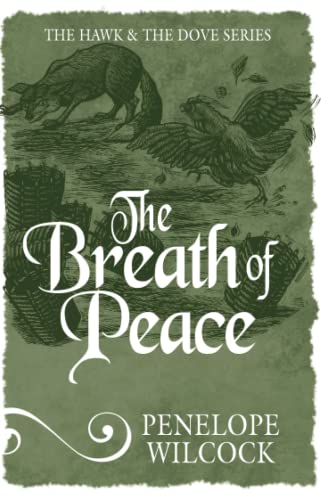 9781782641735: The Breath of Peace (The Hawk and the Dove Series)