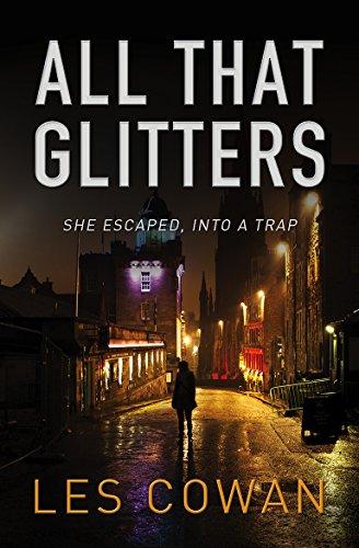 9781782642534: All That Glitters: She escaped, into a trap (A David Hidalgo novel)