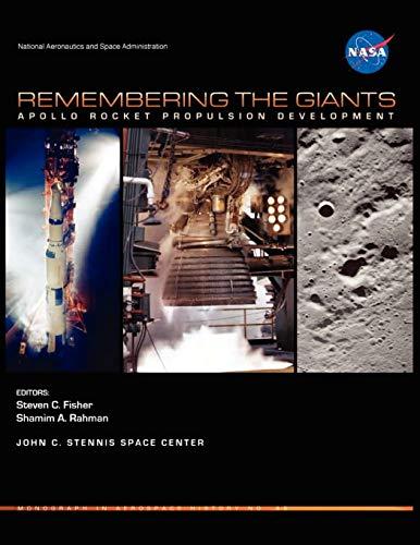 9781782660040: Remembering the Giants: Apollo Rocket Propulsion Development