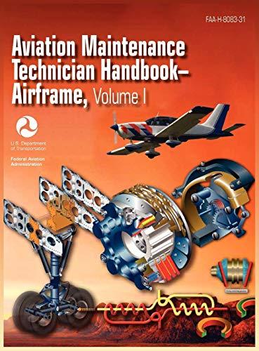 9781782660071: Aviation Maintenance Technician Handbook - Airframe. Volume 1 (FAA-H-8083-31)