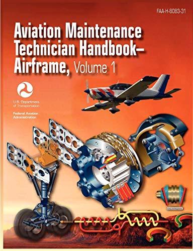 9781782660088: Aviation Maintenance Technician Handbook - Airframe. Volume 1 (FAA-H-8083-31)
