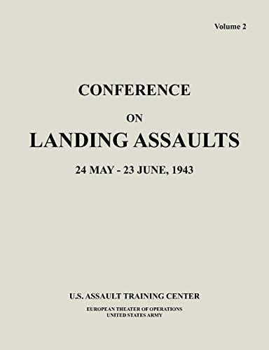 Conference on Landing Assaults, 24 May -: U S Assault
