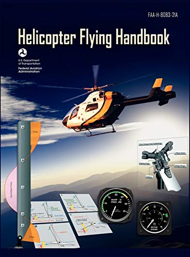 9781782660651: Helicopter Flying Handbook. FAA 8083-21A (2012 revision)