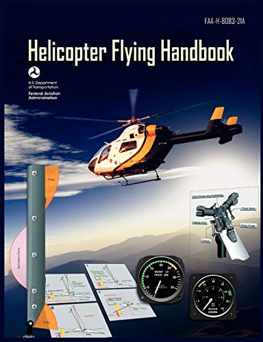9781782660668: Helicopter Flying Handbook. FAA 8083-21a (2012 Revision)