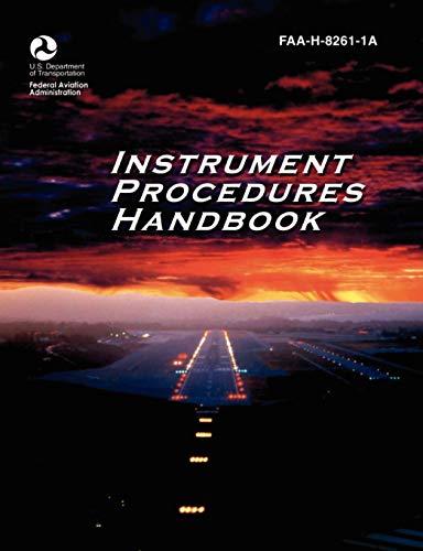 9781782660682: Instrument Procedures Handbook. FAA Instrument Procedures Handbook: FAA-H-8261-1a