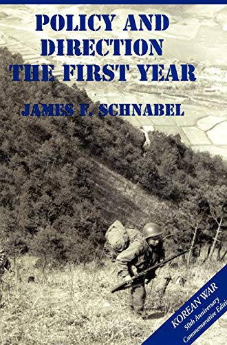 9781782660781: The U.S. Army and the Korean War: Policy and Direction - The First Year