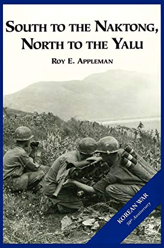 9781782660804: The U.S. Army and the Korean War: South to the Naktong, North to the Yalu