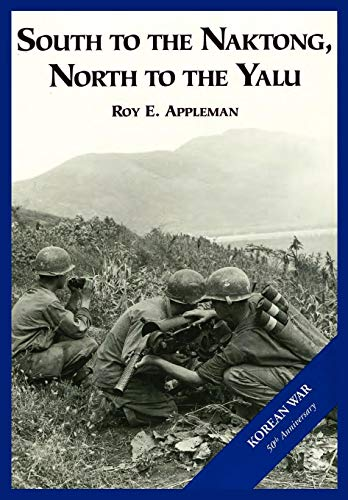 9781782660811: The U.S. Army and the Korean War: South to the Naktong, North to the Yalu