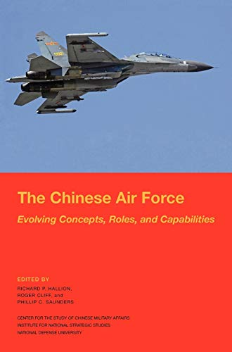 9781782661320: The Chinese Air Force: Evolving Concepts, Roles, and Capabilities