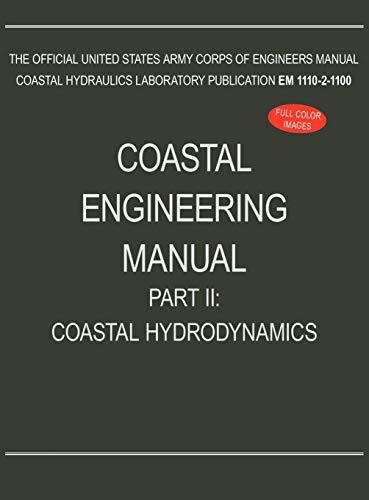 9781782661900: Coastal Engineering Manual Part II: Coastal Hydrodynamics (EM 1110-2-1100)