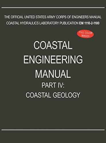9781782661948: Coastal Engineering Manual Part IV: Coastal Geology (EM 1110-2-1100)