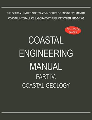 9781782661955: Coastal Engineering Manual Part IV: Coastal Geology (EM 1110-2-1100)