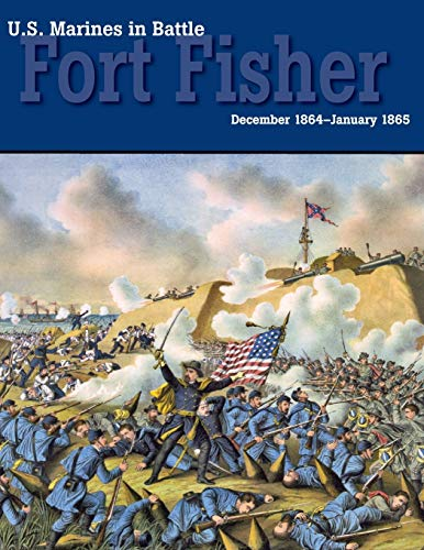 9781782662426: U.S. Marines in Battle: Fort Fisher, December 1864-January 1865