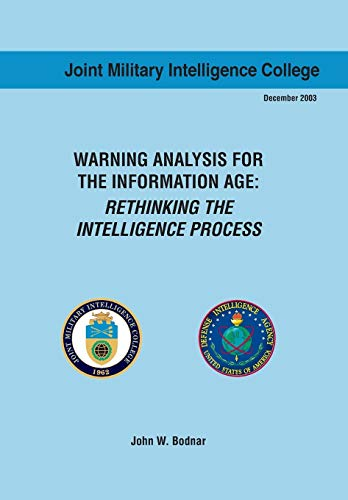 9781782662518: Warning Analysis for the Information Age: Rethinking the Intelligence Process