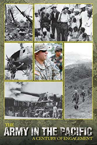 The Army in the Pacific: A Century of Engagement: James C. McNaughton