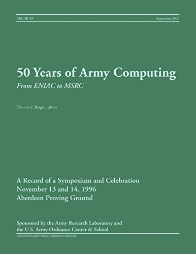 9781782662945: 50 Years of Army Computing: From ENIAC to MSRC
