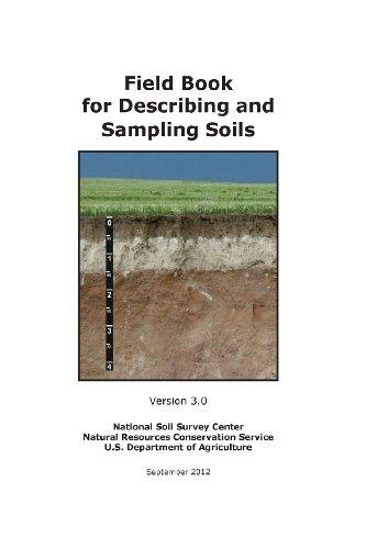 Field Book for Describing and Sampling Soils: National Soil Survey