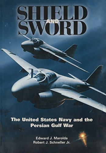 9781782664154: Shield and Sword: The United States Navy and the Persian Gulf War