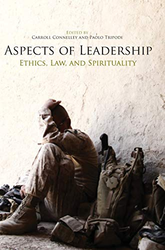 9781782664628: Aspects of Leadership: Ethics, Law and Spirituality