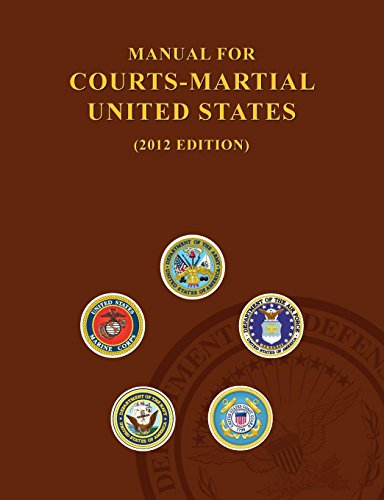 9781782664789: Manual for Courts-Martial United States (2012 Edition)