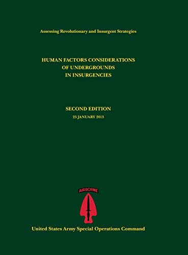 9781782664963: Human Factors Considerations of Undergrounds in Insurgencies (Assessing Revolutionary and Insurgent Strategies Series)