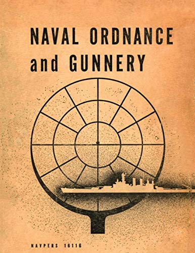 9781782665120: Naval Ordnance and Gunnery