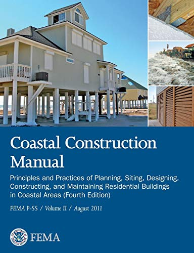 9781782665281: Coastal Construction Manual Volume 2: Principles and Practices of Planning, Siting, Designing, Constructing, and Maintaining Residential Buildings in