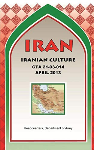 9781782665670: IRAN Iranian Culture (GTA 21-03-014)