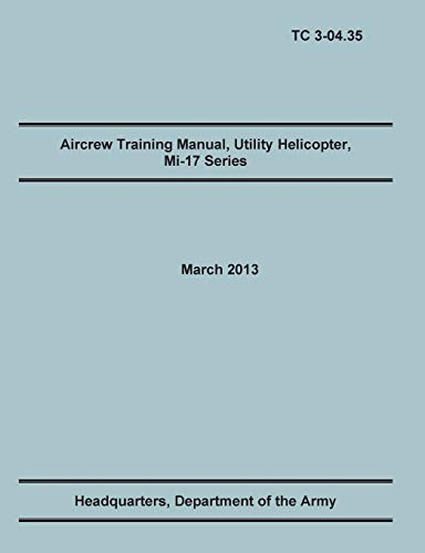 Aircrew Training Manual, Utility Helicopter Mi-17 Series: Training Doctrine and