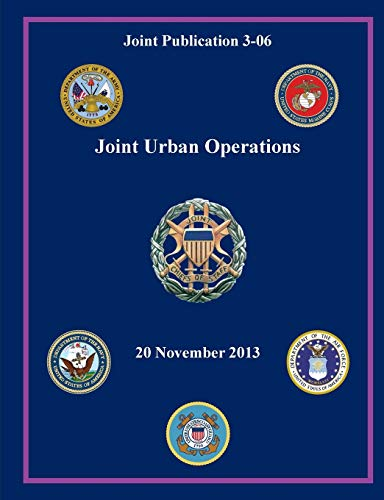 Joint Urban Operations Joint Publication 3-06: U. S. Department of Defense