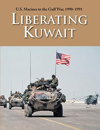 U.S. Marines in the Gulf War, 1990-1991: Westermeyer, Paul W.