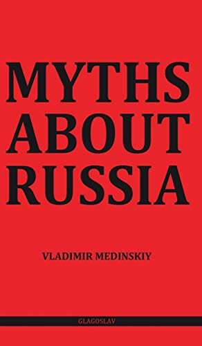 9781782670872: Myths about Russia