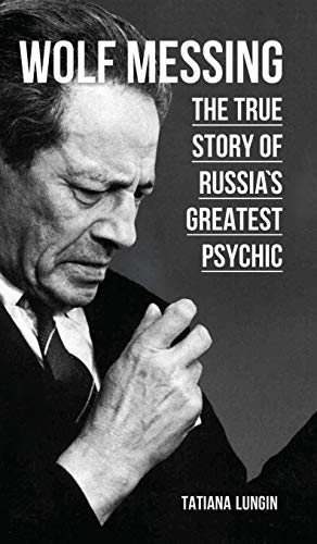 9781782670971: Wolf Messing - The True Story of Russias Greatest Psychic