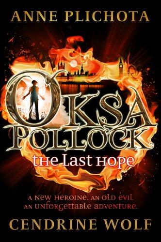 9781782690009: Oksa Pollock: The Last Hope