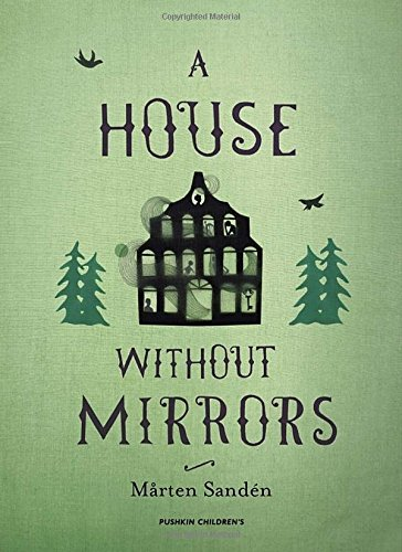 A House Without Mirrors: Mårten Sandà n